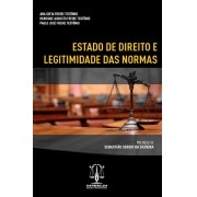 Estado de Direito e Legitimidade das Normas