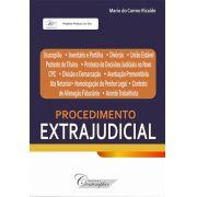 PROCEDIMENTO EXTRAJUDICIAL - CONCEITOS E APLICAÇÃO PRÁTICA
