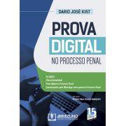 PROVA DIGITAL NO PROCESSO PENAL - 1ª EDIÇÃO