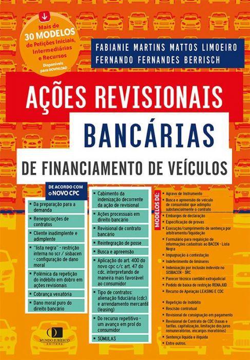 Ações revisionais bancárias de financiamento de veículos 1ª edição 2ª tiragem
