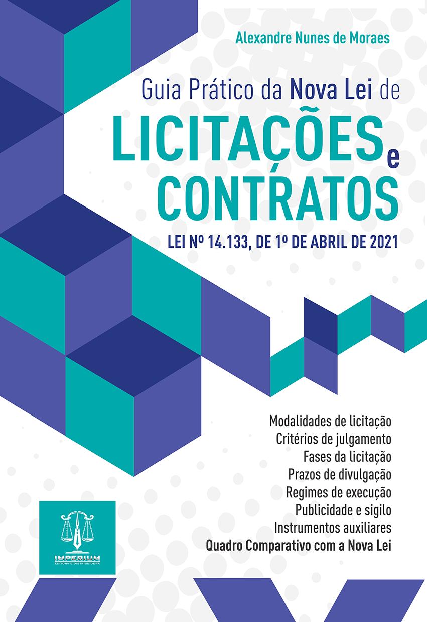 GUIA PRÁTICO DA NOVA LEI DE LICITAÇÕES E CONTRATOS