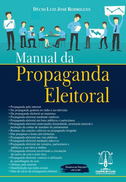 MANUAL DA PROPAGANDA ELEITORAL