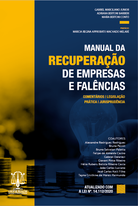 MANUAL DA RECUPERAÇÃO DE EMPRESAS E FALÊNCIAS
