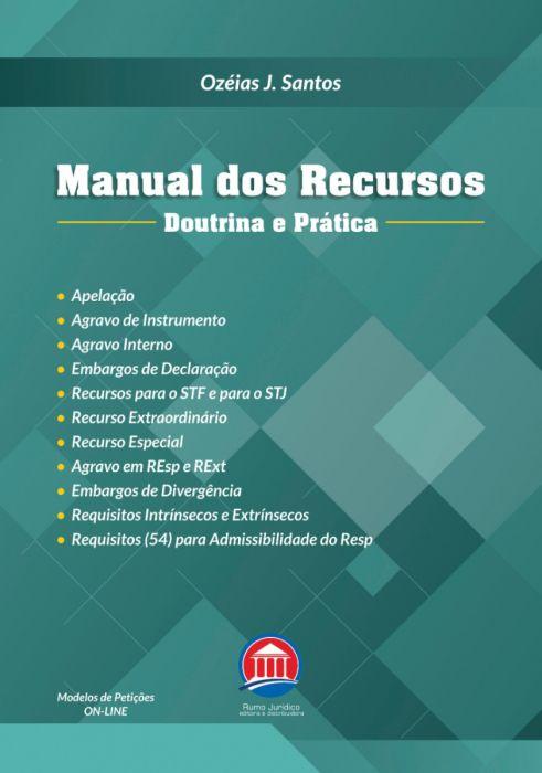 Manual dos Recursos - Doutrina e Prática