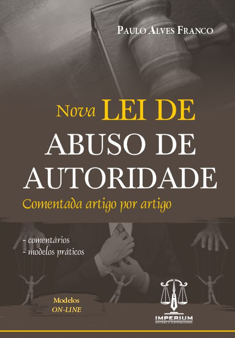 NOVA LEI DE ABUSO DE AUTORIDADE
