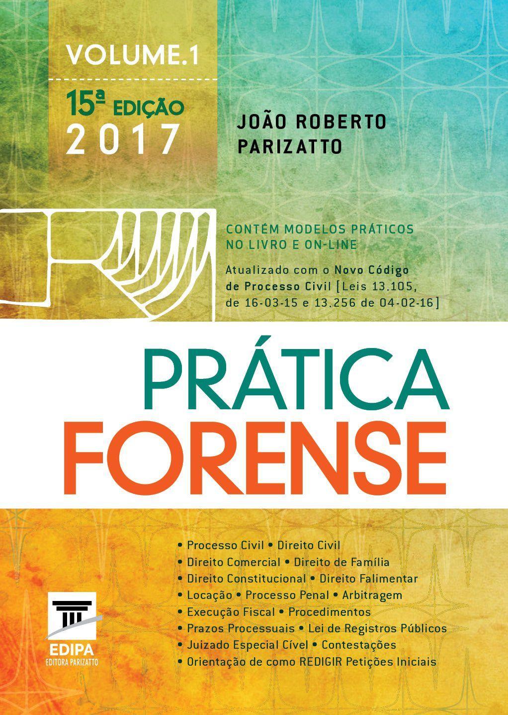 PRATICA FORENSE  vol. 1 e 2