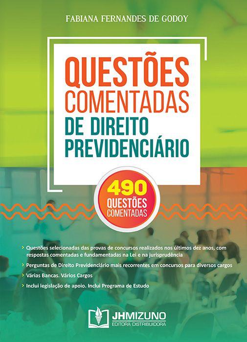 QUESTÕES COMENTADAS DE DIREITO PREVIDENCIÁRIO