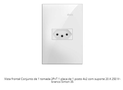 CONJUNTO DE 1 TOMADA 2P+T + PLACA 1 POSTO 4X2 COM SUPORTE 20 A 250 V~ BRANCO S35 35926-30 - SIMON