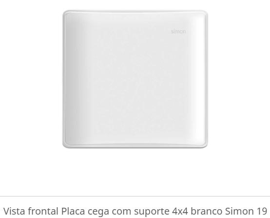 PLACA CEGA COM SUPORTE 4X4 BRANCO S19 - SIMON