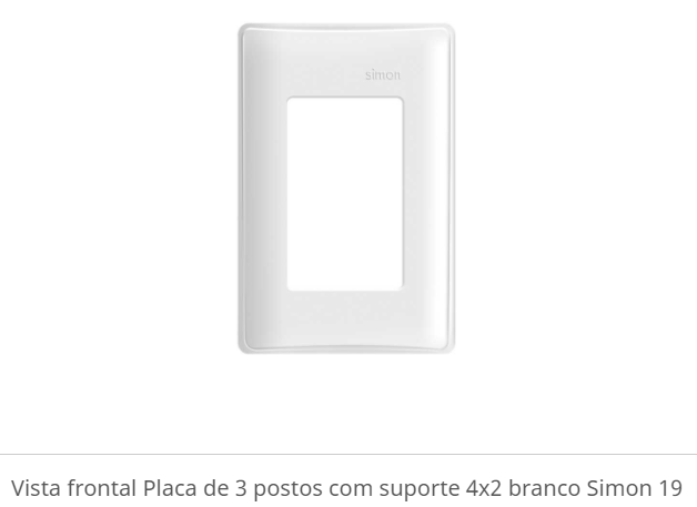 PLACA DE 03 POSTOS COM SUPORTE 4X2 VISTA FRONTAL S19 - SIMON