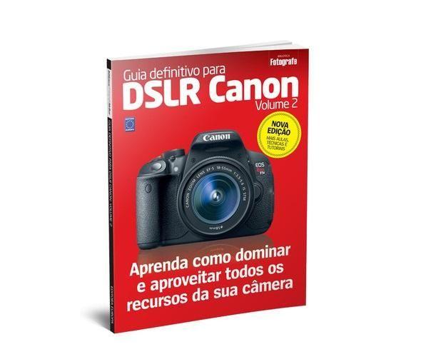 Guia Definitivo para DSLR Canon: Volume 2 - Editora Europa