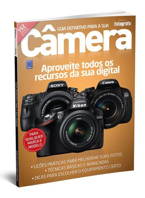Guia Definitivo para Sua Câmera - Editora Europa
