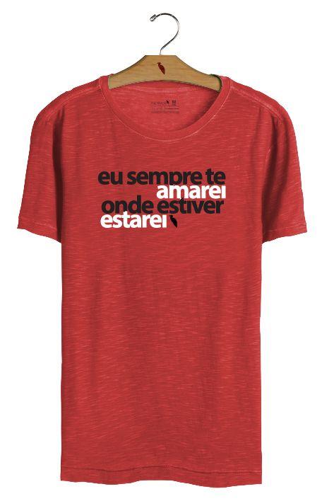 T•Shirt Onde estiver, estarei! - Vermelha
