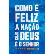 Bíblia NVT Feliz a Nação - Azul e Branco