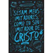 Bíblia NVT Imitadores de Cristo - Azul & Preto