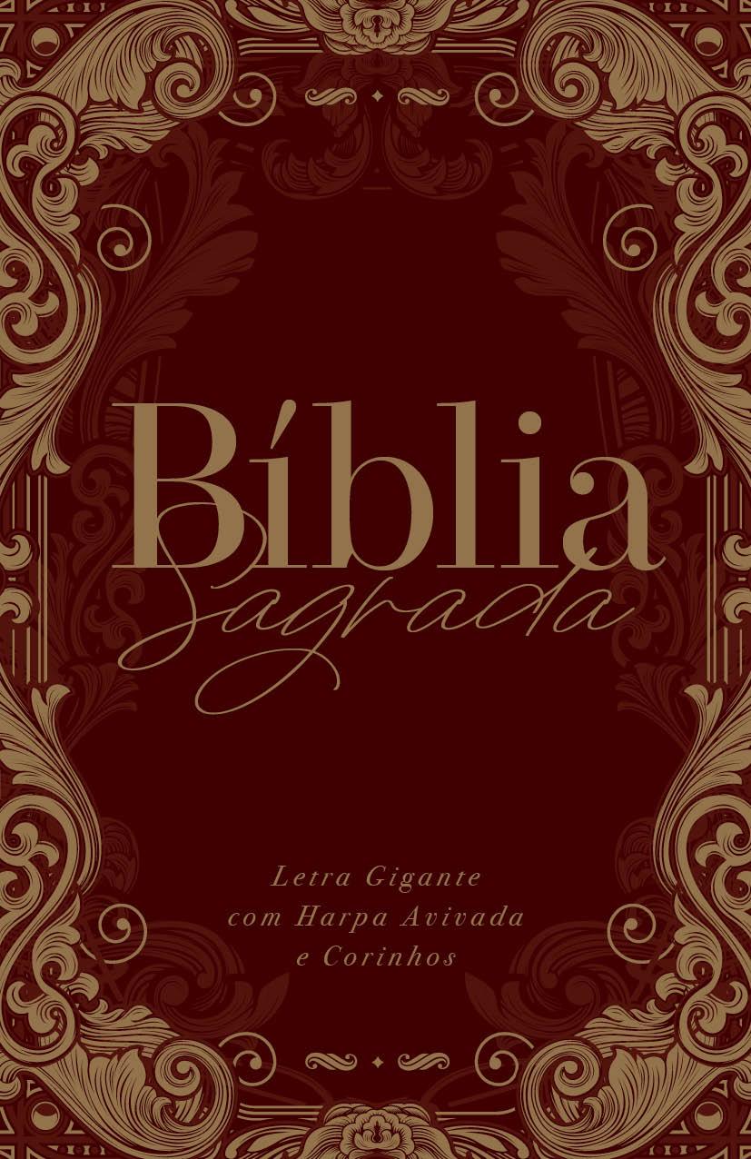 Bíblia ARC Ornamentos Vinho - Letra Gigante com Harpa Avivada e Corinhos