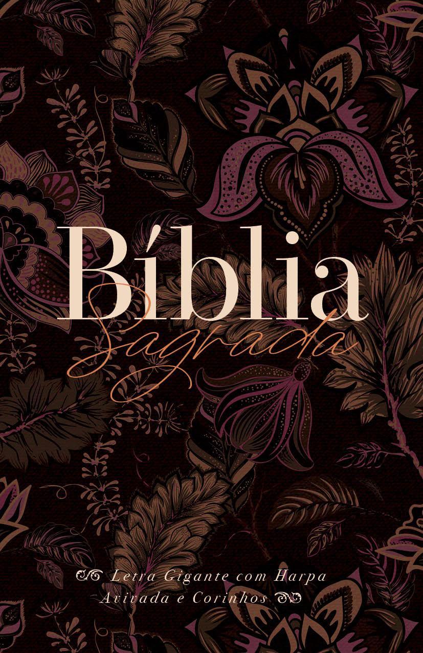 Bíblia ARC Perfume de Cristo - Letra Gigante com Harpa Avivada e Corinhos