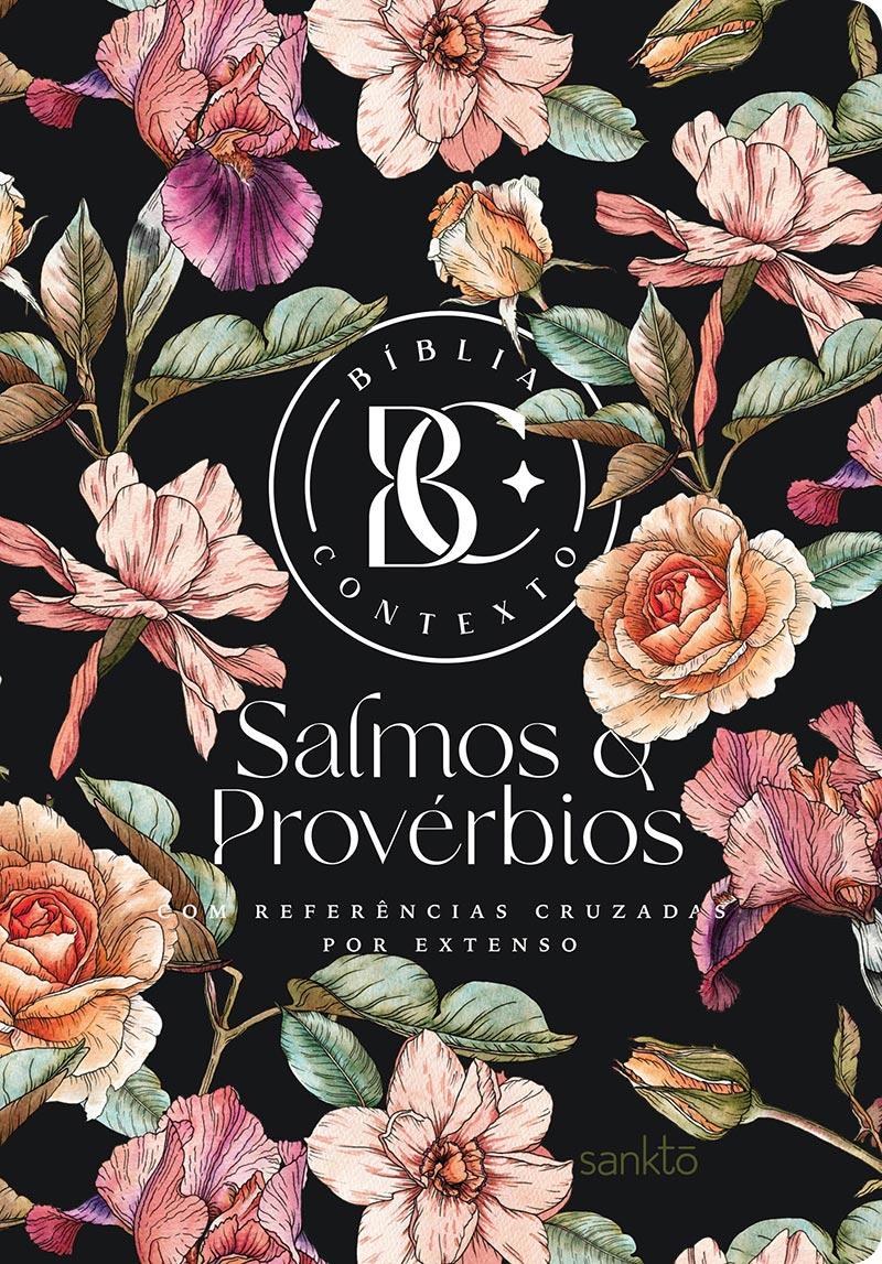 Bíblia Contexto Salmos e Provérbios - Floral