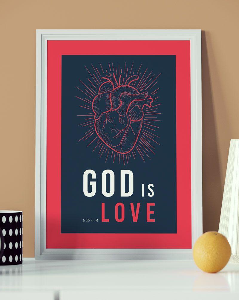 Pôster - God Is Love  - Sankto   Crer para entender