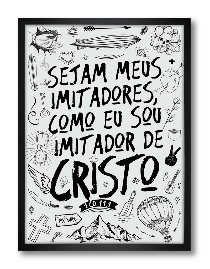 Pôster - Imitadores de Cristo Preto & Branco