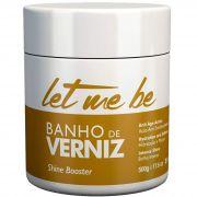 Máscara Banho De Verniz Let Me Be 500g