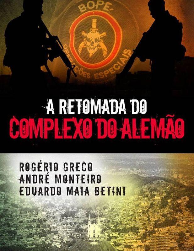 LIVRO A RETOMADA DO COMPLEXO DO ALEMÃO