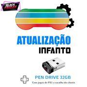 Atualização Infanto v3.4.0 + Pen Drive 32GB com jogos de PS1