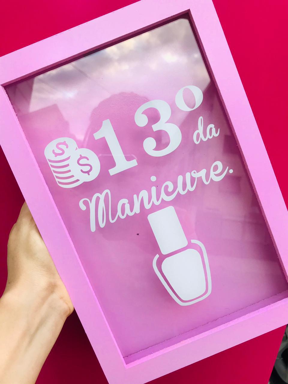 Cofre decimo terceiro da manicure  - Sílvia Pedrarias & Cia