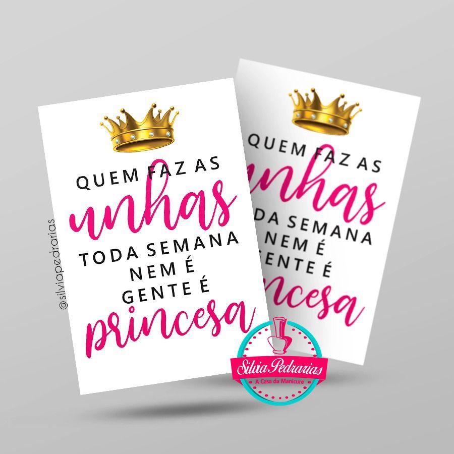 Quadro decorativo quem faz as unhas tosa semana nem é gente é princesa  - Sílvia Pedrarias & Cia