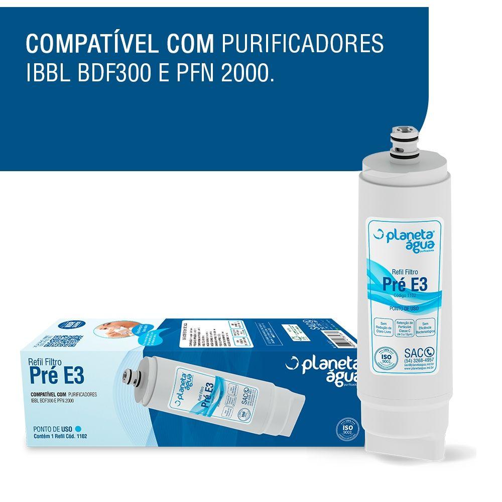 Refil Pré E3 p/ purificador IBBL PDF100, PDF300 e PFN 2000