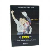 1993 - A Estrela Solitária Brilha na América