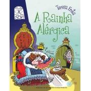 A Rainha Alérgica