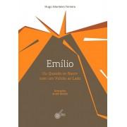 Emílio ou Quando se Nasce com Um Vulcão Ao Lado