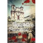 República Paradiso: Crimes & Segredos