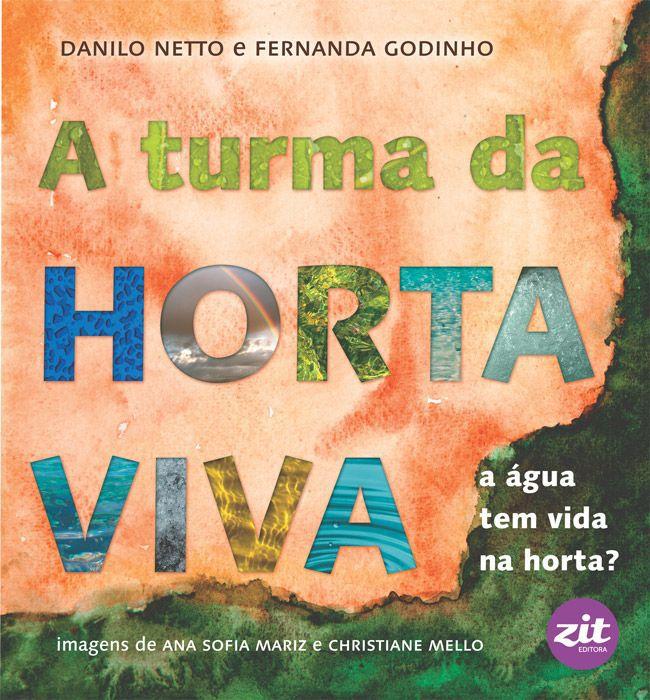 A Turma da Horta Viva: A Água Tem Vida na Horta