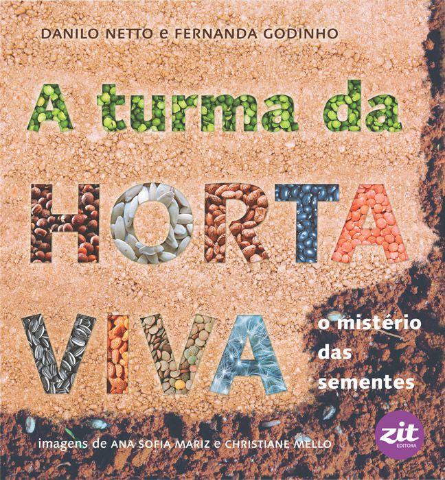 A Turma Da Horta Viva: O Mistério Das Sementes