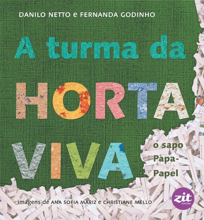 A turma da Horta Viva: o sapo Papa-papel
