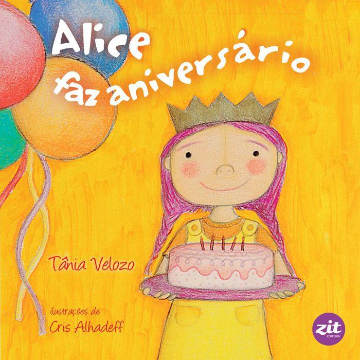 Alice faz aniversario