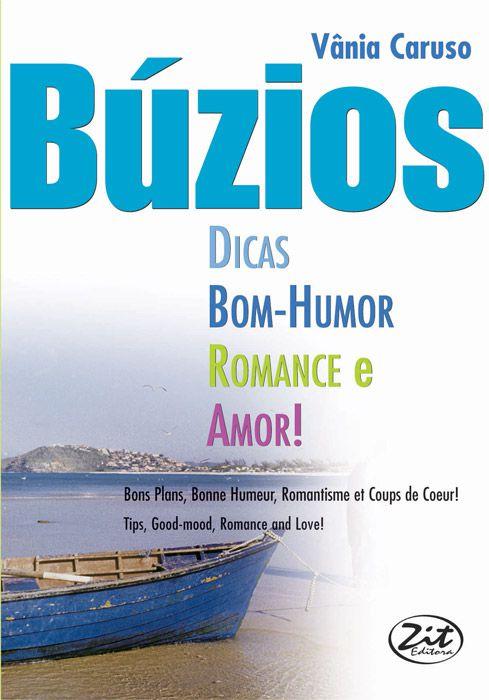 BUZIOS - DICAS, BOM HUMOR, ROMANCE E AMOR