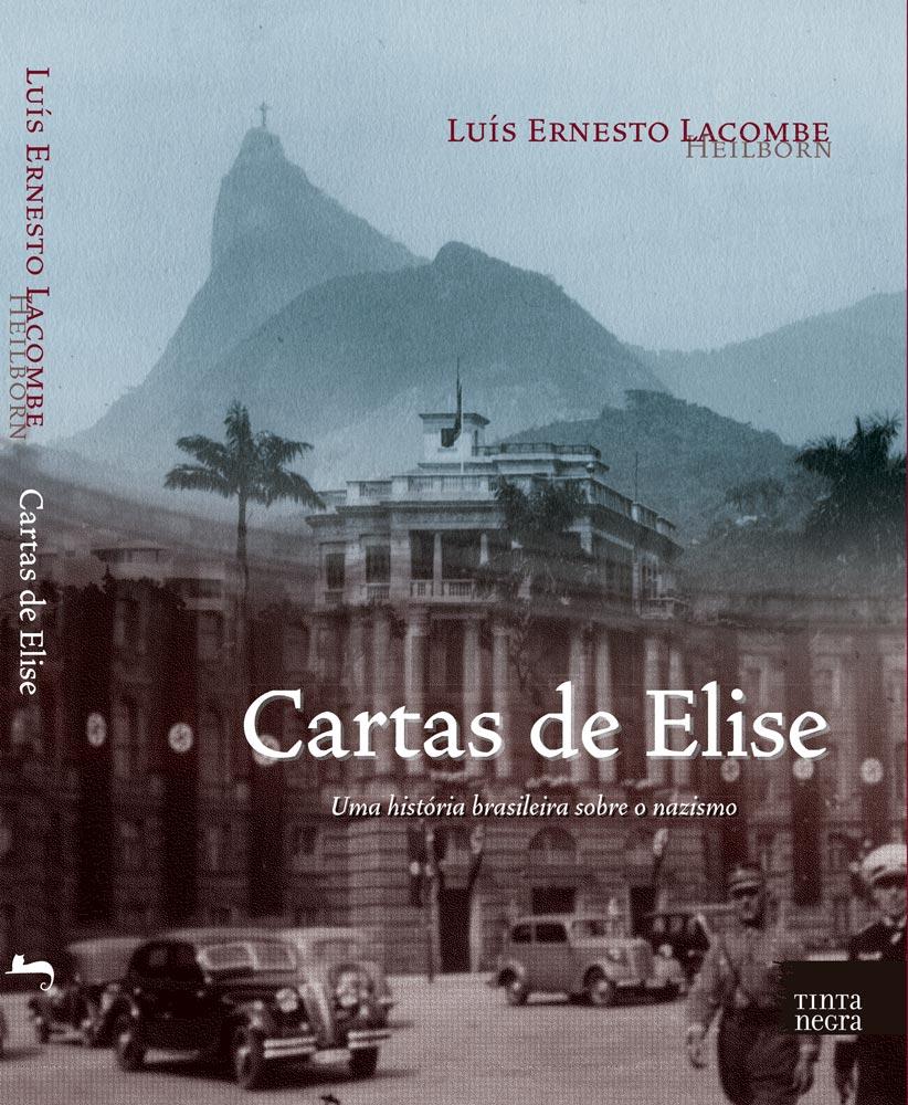 Cartas de Elise: Uma História Brasileira Sobre o Nazismo
