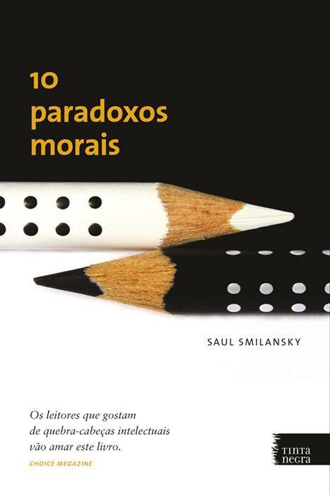 Dez paradoxos morais