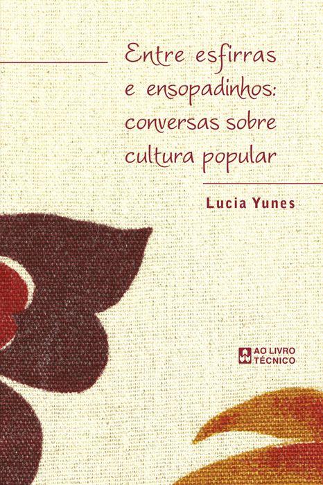 Entre Esfirras E Ensopadinhos: Conversas Sobre Cultura Popular