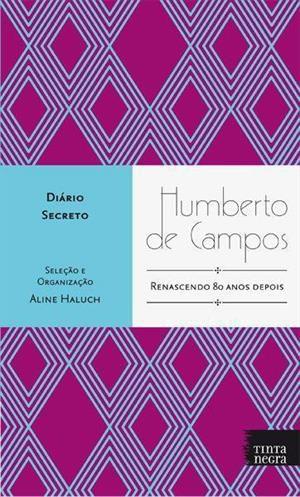 HUMBERTO DE CAMPOS - DIÁRIO SECRETO