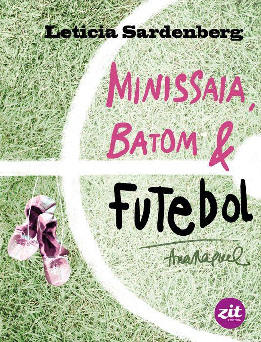 Minissaia, batom & futebol