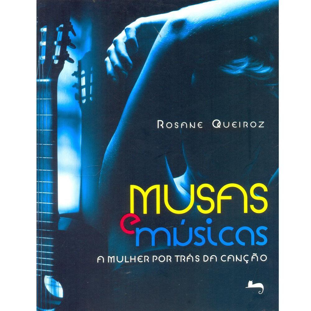 Musas e Músicas - A Mulher Por Trás da Canção