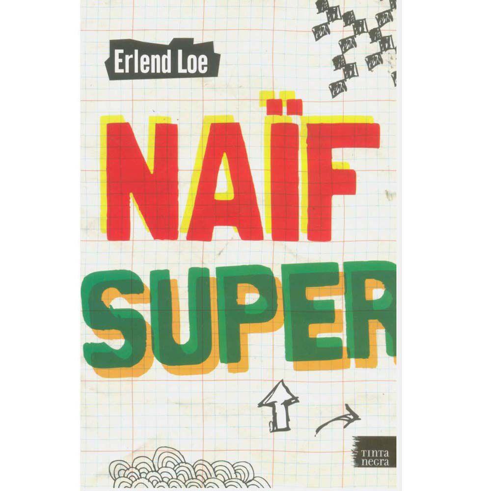Naïf Super