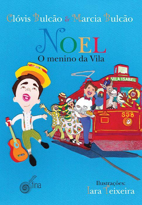 Noel: o menino da Vila