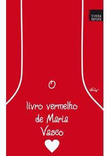 O livro vermelho de Maria Vasco