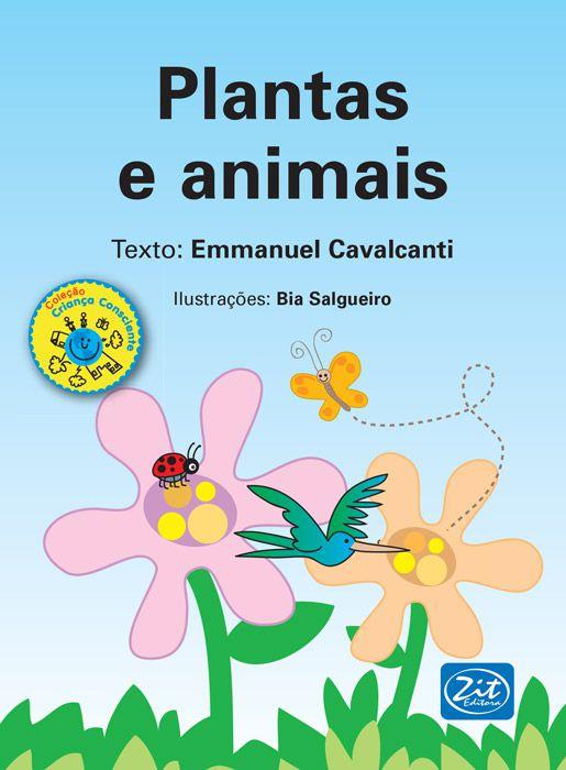 Plantas e animais
