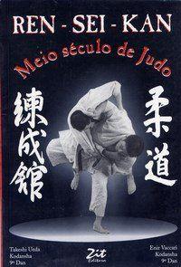 Ren-Sei-Kan: meio século de Judo